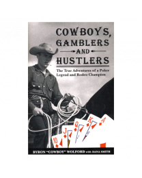 Cowboys, Gamblers and Hustlers
