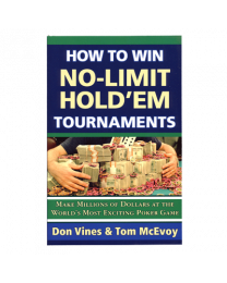 How to win No-Limit Holdem Tournaments