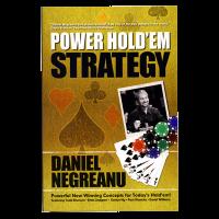 Daniel Negreanu Power Hold'em Strategy